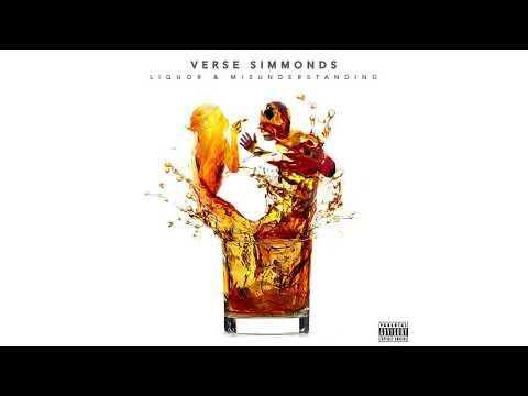 Verse Simmonds - Liquor & Misunderstanding (Audio)
