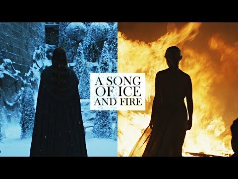 A Song of Ice and Fire.