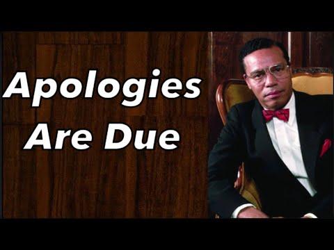Apologies Are Due To Minister Louis Farrakhan