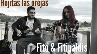 Rojitas las orejas - Fito & Fitipaldis (Cover) //Fanny & Adrián//