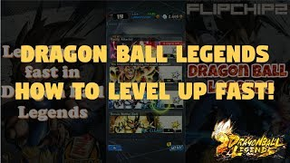 How to Level Up Fast in Dragon Ball Legends