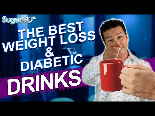 Drink These to Lose Weight & Control Diabetes. SugarMD