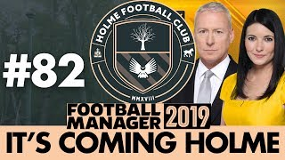 HOLME FC FM19 | Part 82 | TRANSFER SPECIAL | Football Manager 2019