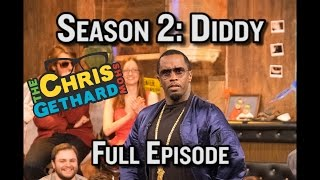 The Diddy Episode | The Chris Gethard Show