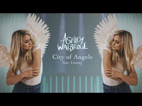 Смотреть клип Ashley Wallbridge Ft. Linney - City Of Angels
