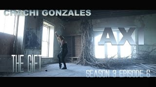CHACHI GONZALES: AXI THE GIFT