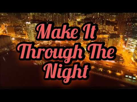 Slyide - Make It Through The Night ( Official Video )