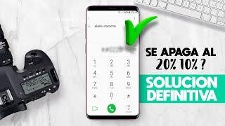 MI TELEFONO SE APAGA EL 20%,10 % DE BATERIA - SOLUCIÓN DEFINITIVA 2018