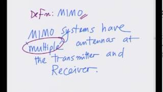 Mod-01 Lec-20 CDMA Near-Far Problem and Introduction to MIMO