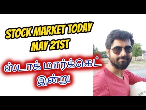 Stock Market Today - May 21st | Nifty Bearish Sentiment | Tamil Share | Intraday tips
