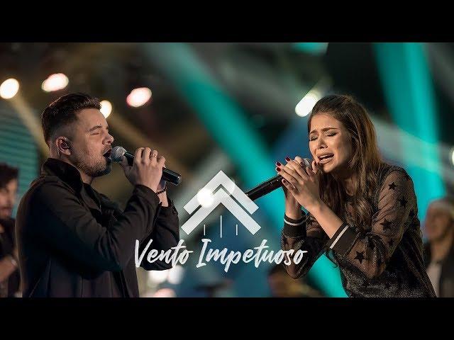 Vento Impetuoso - Casa Worship (Clipe Oficial)