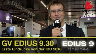 Grass Valley EDIUS 9.30 - Start der IBC 2018