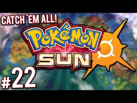 Pokemon Sun - A Flaming Hot Trial! | PART 22