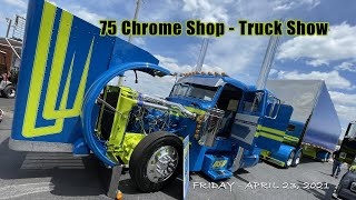 75 Chrome Truck Show with Chris from Big Rig Videos & Asian Mai
