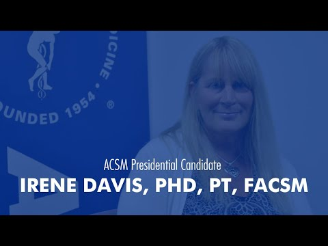 2020 ACSM President-elect Candidate, Dr. Irene Davis