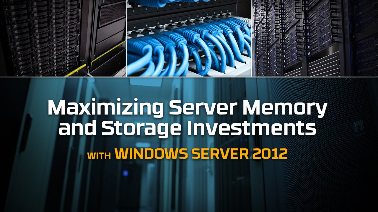 Windows Server 2012 Memory and SSD Considerations – Kingston Technology