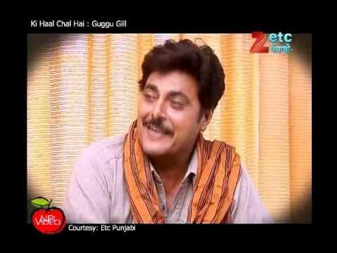 Interview Guggu Gill - Ki Haal Chaal Hai