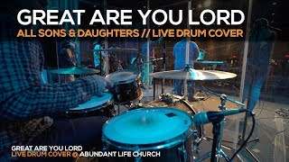Great Are You Lord // Live Drum Cover// All Sons and Daughters