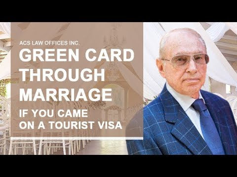 Green Card Through Marriage To A US Citizen. Getting Married On A Tourist Visa.