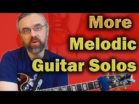 More Melodic Guitar Solos   Three Critical Techniques no Scales and Arpeggios