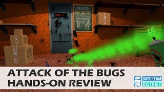Afraid Of Spiders? - Attack Of The Bugs for Daydream VR  Hands-On Review
