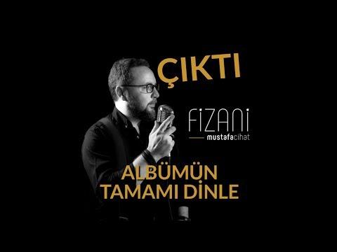 Mustafa Cihat, Fizani Albümü \