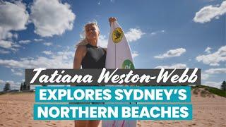 Pro WSL Surfer Tatiana Weston-Webb explores Sydney...