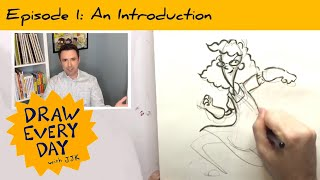 An Introduction / Draw Every Day with JJK,  ep. 1