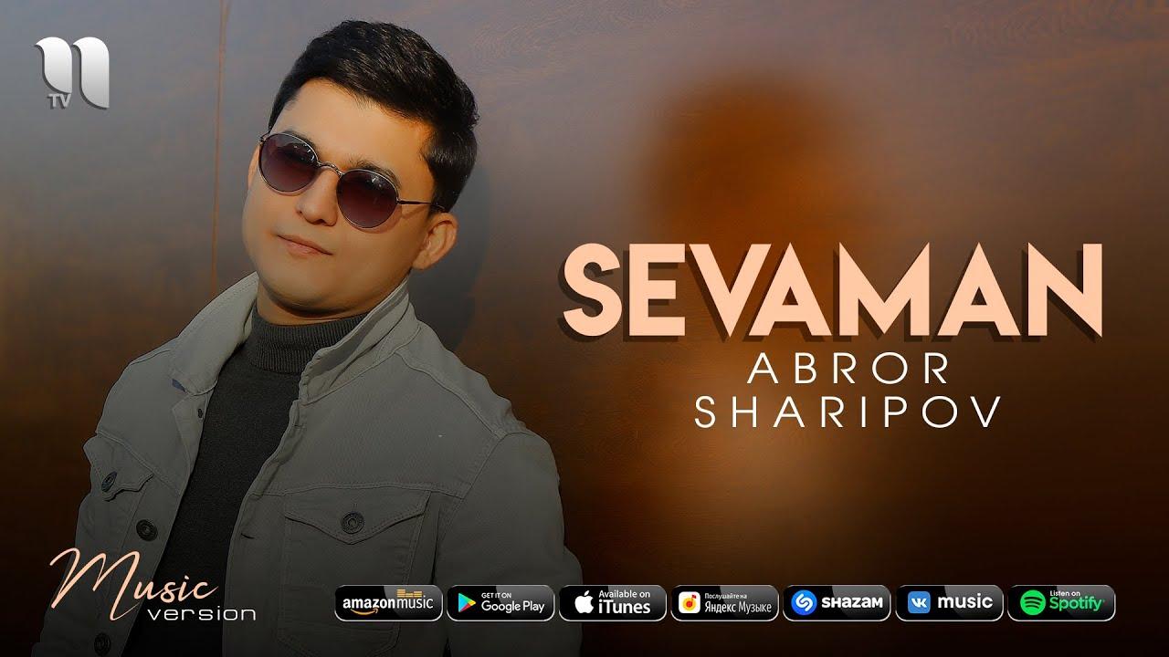 Abror Sharipov - Sevaman (audio 2021)