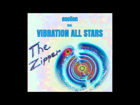 enolion feat. VIBRATION ALL STARS - The Zipper (Extended Remix)