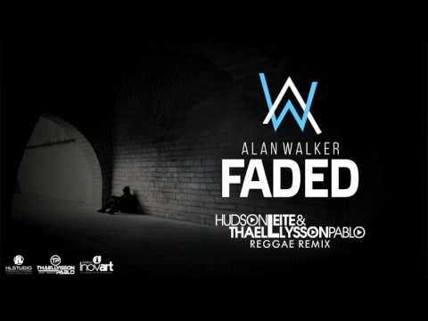 Alan Walker - Faded (Hudson Leite & Thaellysson Pablo Reggae Remix)