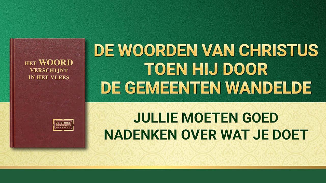 Gods woorden 'Jullie moeten goed nadenken over wat je doet' | Nederlands