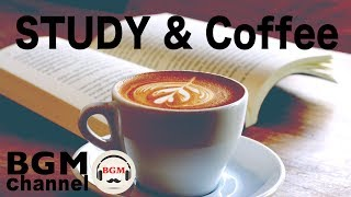Coffee Music For Study - Relaxing Jazz & Bossa Nova Music