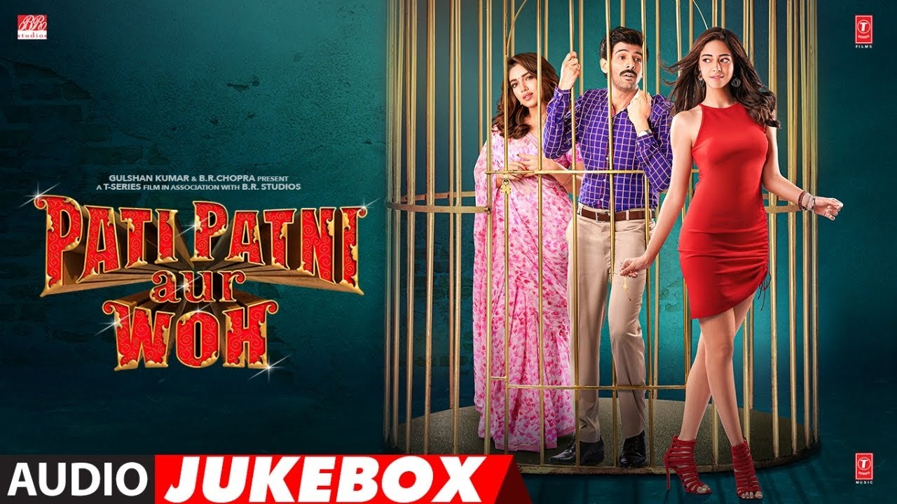 Full Album: Pati Patni Aur Woh | Kartik Aaryan, Bhumi Pednekar, Ananya Panday | Audio Jukebox