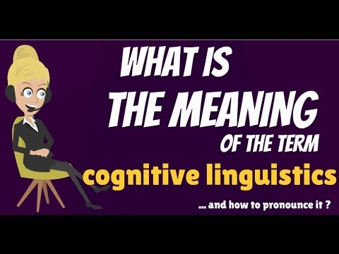 What is COGNITIVE LINGUISTICS? What does COGNITIVE LINGUISTICS mean?