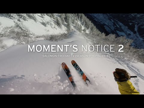 Moment's Notice Part 2: Chamonix  Salomon Freeski TV S9 E5