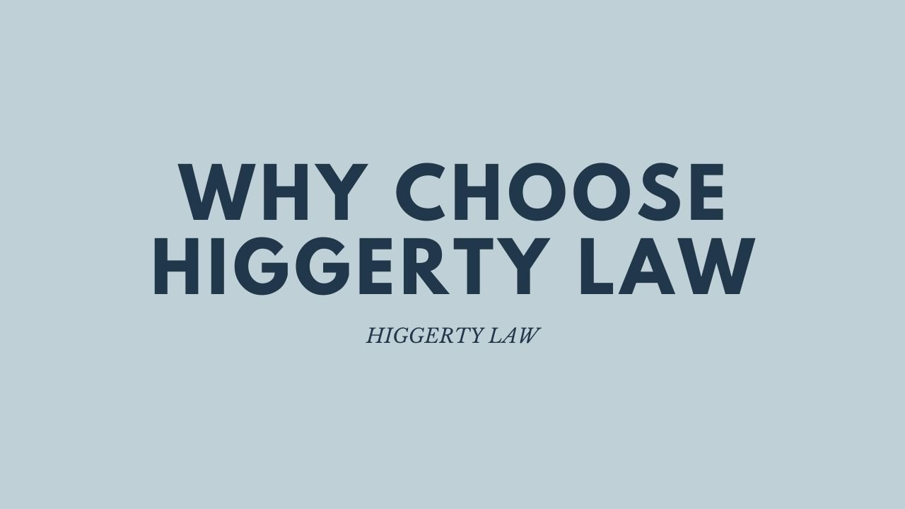 Why Choose Higgerty Law for Your Personal Injury Claim | Higgerty Law
