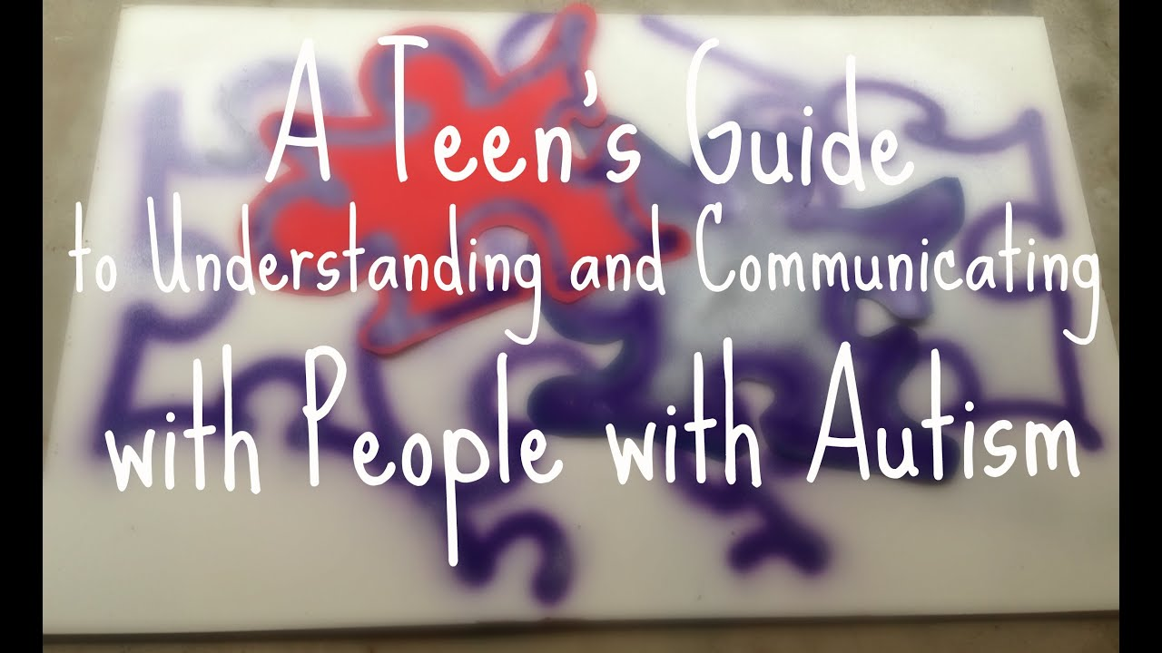 A Teens Guide To Autism