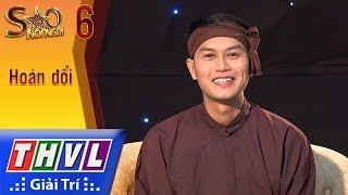 THVL | Sao nối ngôi Mùa 3 - Tập 6[4]: Mầm xanh hi vọng - Tống Hạo Nhiên