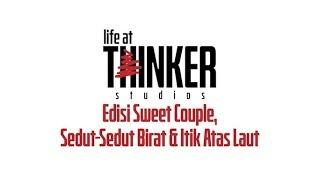 Life At Thinker Edisi Sweet Couple Sedut-sedut Birat Andamp Itik Atas Laut