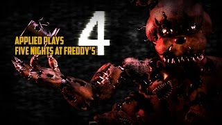 Applied Plays... Five Nights At Freddy's 4 | OfficialApplied