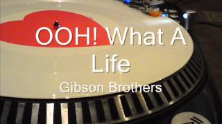 OOH! What A Night Gibson Brothers