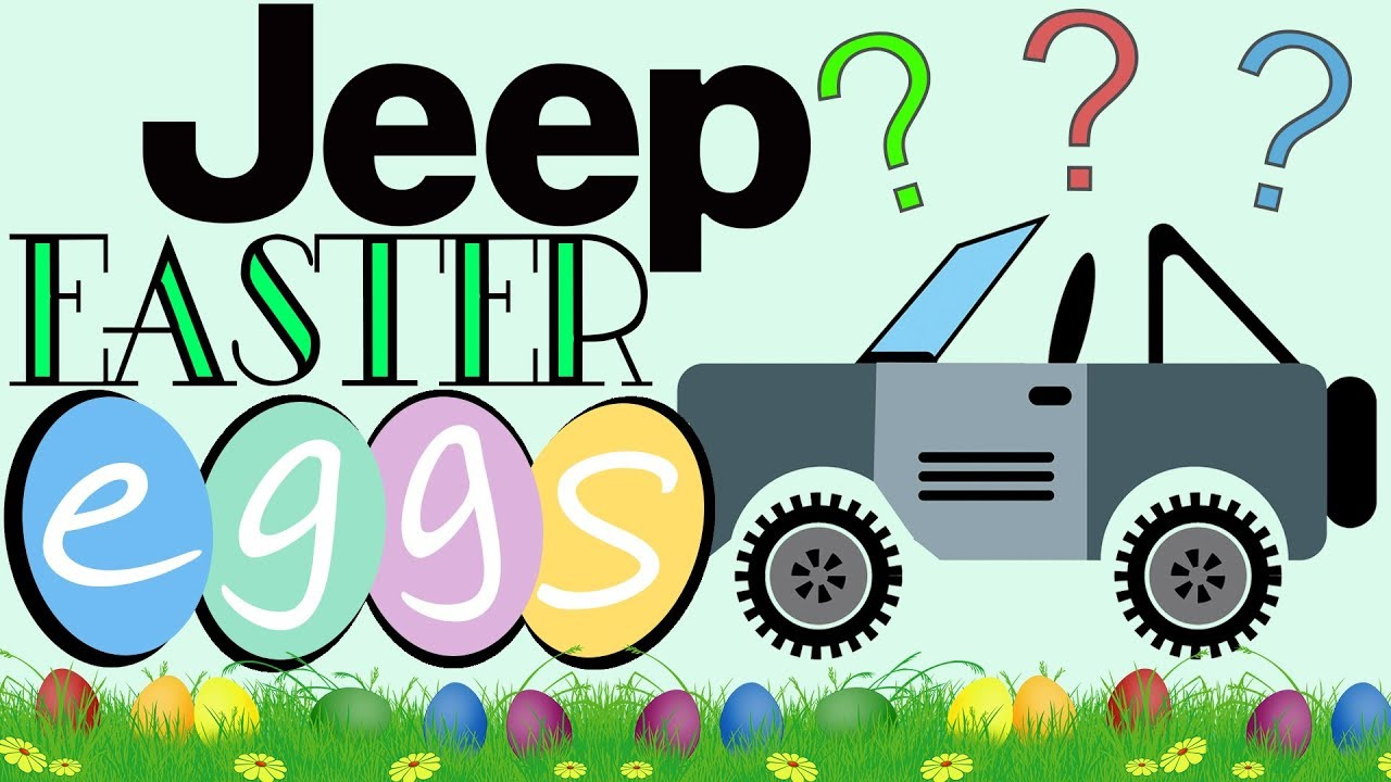 Jeep Easter Eggs How Many Are There Miami Lakes Fl Youtube