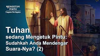 MENGETUK PINTU - Klip Film(5)Tuhan sedang Mengetuk Pintu: Dapatkah Kalian Mengenali Suara-Nya? (2)