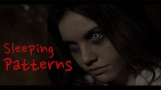 Sleeping Patterns - Horror Short Film 2014