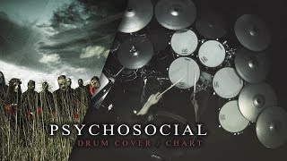 Slipknot - Psychosocial [Drum Cover/Chart]