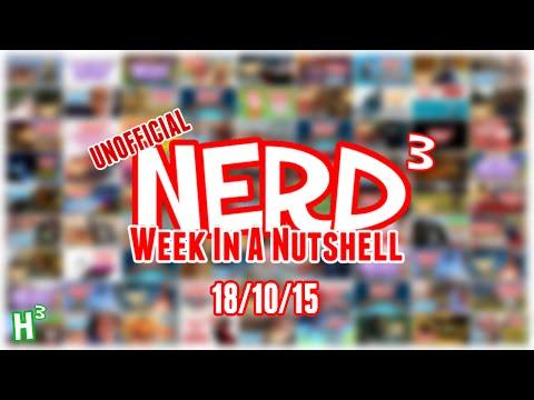 Nerd³'s Week in a Nutshell #7 - 18/10/15