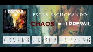 I Prevail - Chaos (Video Lyrics)   [Sub Español]