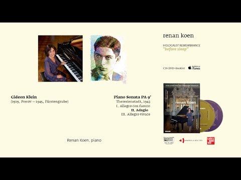 Renan Koen 'Before Sleep' - Gideon Klein / Piano Sonata PA 9'  II. Adagio