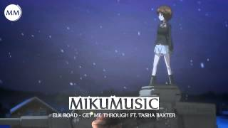 HD Chillstep: Elk Road - Get Me Through ft. Tasha Baxter